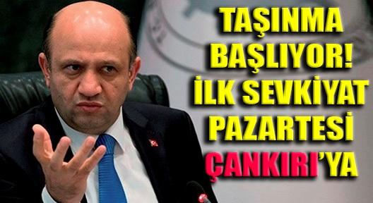 BAKAN IŞIK 'İLK ASKERİ SEVKİYAT ANKARA'DAN ÇANKIRI'YA'