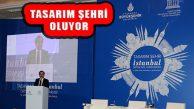 İBB İstanbul'da 'Tasarım Merkezi' Kuruyor
