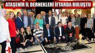 Ataşehir Anadolu İl Dernekleri İftar Buluşması