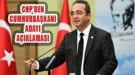 CHP'den 24 Haziran Cumhurbaşkanı Adayı Açıklaması
