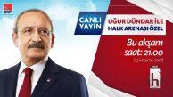 Kılılçdaroğlu'nun Katılacağı Halk Arenası Programı Ataşehir'de