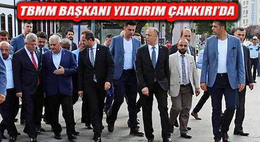 TBMM Başkanı Binali Yıldırım Çankırı'yı Ziyaret Etti