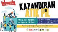 ATIK PİLLER HEDİYELER KAZANDIRIYOR