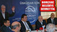 Üsküdar'da Dürüst ve Şeffaf Bir Yönetim Tesis Edeceğiz