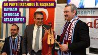 Ak Parti İl Başkanı Bayram Şenocak Ataşehir Trabzonluları ziyaret etti