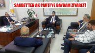 Saadet Partisi Ataşehir'den Ak Parti'ye Bayram Ziyareti