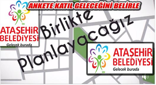 Ankete Katıl, Ataşehir'in Geleceğini Planla!