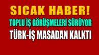 Hükümetin İşçiye Zam Teklifi Açıklandı: Türk-İş Masadan Kalktı