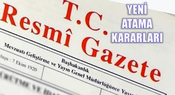 Resmi Gazetede Yayımlanan Cumhurbaşkanlığı Atama Kararları