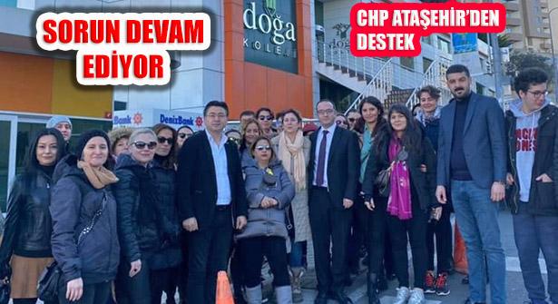 CHP Ataşehir'den Doğa Koleji Öğretmen ve Velilerine Destek