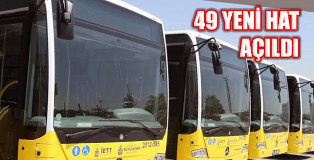 İETT Anadolu ve Avrupa Yakasında 49 Yeni Hat Açtı