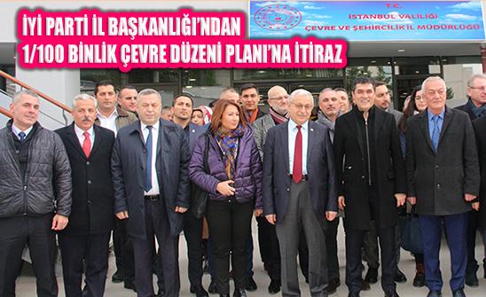 İyi Parti İstanbul'dan 'Kanal İstanbul' 100 Binlik Plan Değişikliğine İtiraz