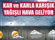 Yağmur, Karla Karışık Yağmur, Kar ve Fırtına Geliyor