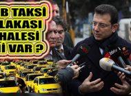 İBB Başkanı, 'Taksi Plakası İstanbul'un İhtiyacı, Çalışmalarımız Var'