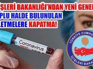 İçişiler Bakanlığı, 81 İl Valiliğine Coronavirüs Genelgesi Gönderdi