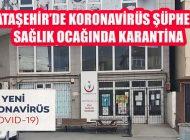 Ataşehir'de Koronavirüslü Hasta İddiası Korkuttu