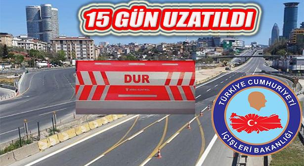 30 Büyükşehir ve Zonguldak'a İzolasyon Kısıtlanması 15 Gün Uzatıldı