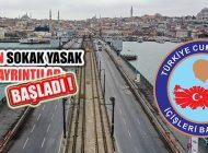 İstanbul'da 48 Saat Süreli Sokağa Çıkma Kısıtlaması Başladı