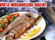 Kovid-19'a Karşı Sağlıklı Beslenmek İçin Balık