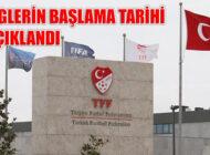 TFF Salgından Ara Verilen Liglerin Başlama Tarihini Açıkladı