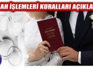 15 Haziran'da Başlayacak Nikah İşlemlerini Kuralları Açıklandı