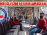 Toplu Taşımada Yüzde 50 Yolcu Sınırlamasını Kaldırıldı