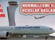 1 Haziran Normalleşme Uygulamasıyla Uçuşlar Yeniden Başladı