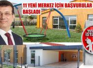 Yuvamız İstanbul'un 11 Yeni Merkezi İçin Kayıtlar Başladı
