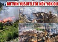Artvin Yusufeli Dokumacılar Köyü'nde 35 Ev Tamamen Yandı
