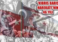 Kıbrıs'a Barış Getiren 'Kıbrıs Barış Harekatı'nın 46 yılı