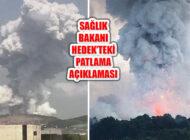 Bakan Koca Hendek'teki Patlama Açıklaması: 2 Can Kaybı, 73 Yaralı