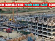 İBB Deprem Odaklı 29 Bin Konutun Yapımına Başladı