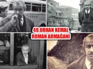 49.Orhan Kemal Roman Armağanı 15 Eylül'de Veriliyor