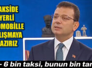 İBB Başkanı, 'İstanbulluları Ve Taksici Esnafını Mutlu Edeceğiz'