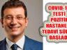 İBB Başkanı Ekrem İmamoğlu'nun Covid-19 Testi Pozitif Çıktı