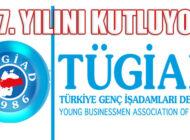 Genç Girişimcilerin Derneği TÜGİAD 34. Yılını Kutluyor