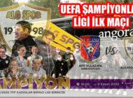 UEFA Kadınlar Avrupa Temsilcimiz ALG Spor İlk Maçına Çıkıyor