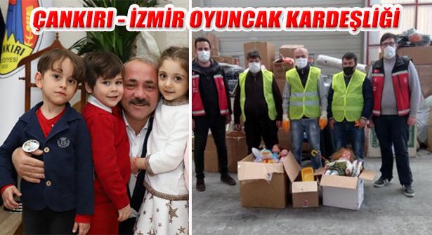 Çankırı'da 'Oyuncak Kardeşliği' ile Toplanan Oyuncaklar İzmir'e Ulaştı