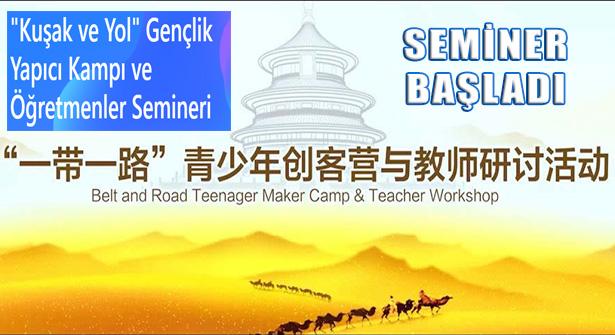 4. Kuşak ve Yol Gençlik Gelişim Kampı ve Eğitmen Atölyesi