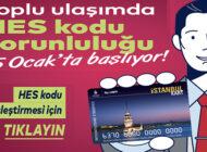 İstanbul Toplu Ulaşımında HES Kodu Zorunlu Oluyor