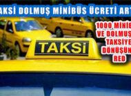 UKOME Aralık toplantısında Taksi ve Minibüs Ücretine Zam