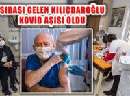 Sırası Gelen Kemal Kılıçdaroğlu Kovid Aşısı Oldu