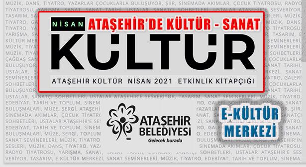 Ataşehir'de Kültür Sanat Nisan Ayında da Dolu Dolu
