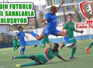 TFF Turkcell Kadın Futbol Ligi 17 Nisan'da Başlıyor