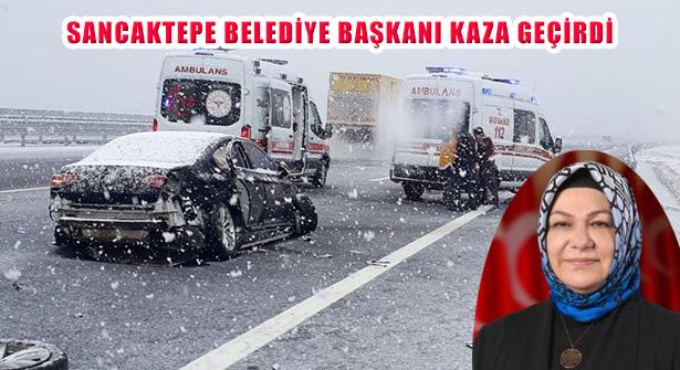 Sancaktepe Belediye Başkanı Şeyma Döğücü Kaza Geçirdi