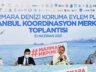 Marmara Denizi Koruma Eylem Planı İstanbul Koordinasyon Toplantısı