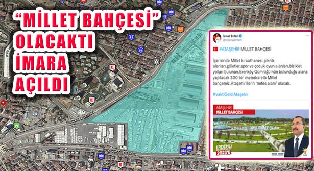 Ataşehir'deki Gümrük ve İETT Garajı Alanı İmara Açıldı