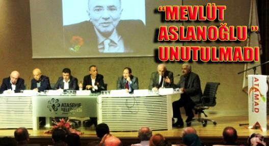 Malatyalılar Vekilleri Mevlüt Aslanoğlu'nu Unutmadı