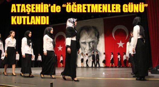 Ataşehir'de Öğretmenler Günü Törenle Kutlandı