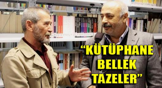 AHMET TELLİ 'KÜTÜPHANE ÇEKİM MERKEZİ OLMALI'
